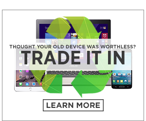Thought Your Old Device Was Worthless? Trade It In.