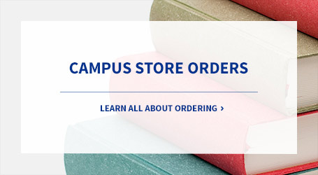 Learn about campus store orders.