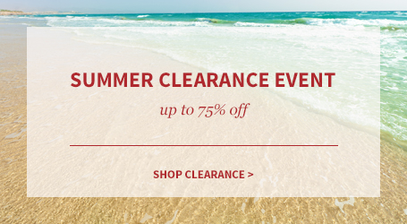 Summer Clearance Event, up to 75% off! Shop Clearance.